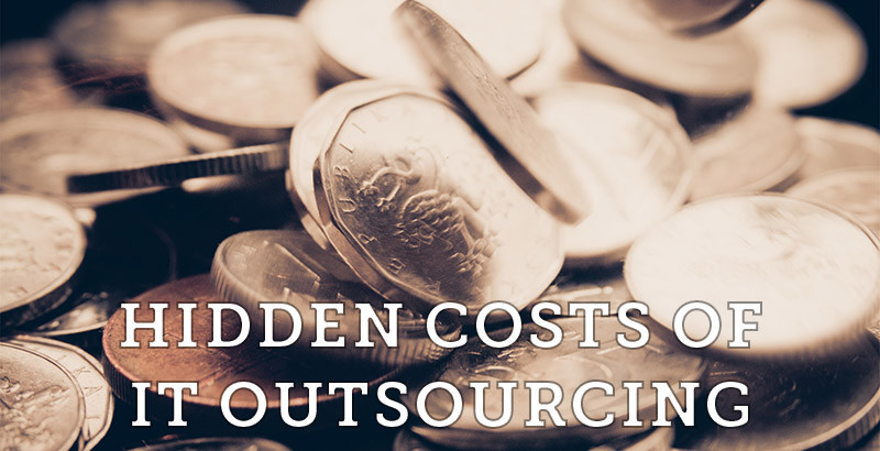 hidden costs of it outsourcing