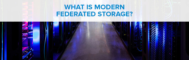 what is federated storage