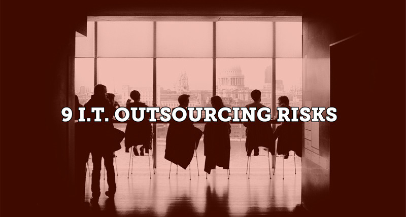IT outsourcing risks